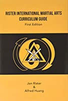 Rister International Martial Arts Curriculum Guide