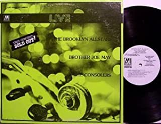 The Brooklyn Allstars / Brother Joe May / the Consolers, Live