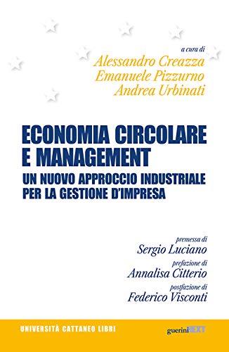 Economia circolare e management. Un nuovo approccio industriale per la gestione d'impresa