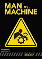 Man vs. Machine [DVD]