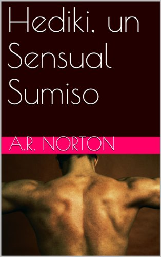 Hediki, un Sensual Sumiso