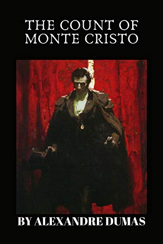 The Count of Monte Cristo by Alexandre Dumas (English Edition)