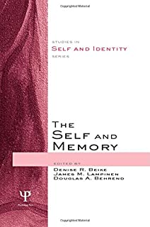 The Self and Memory (Studies in Self and Identity)