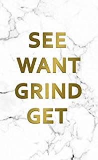 See Want Grind Get: 2020-2021 Two Year Marble & Gold Monthly Pocket Planner & Organizer | Motivational 2 Year Agenda & Calendar, Phone Book, Password Log, Inspirational Quotes & Notes (Creative Planners)