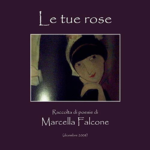 Le tue rose audiobook cover art