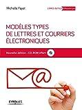 Modèles types de lettres et courriers électroniques - Avec cd-rom.