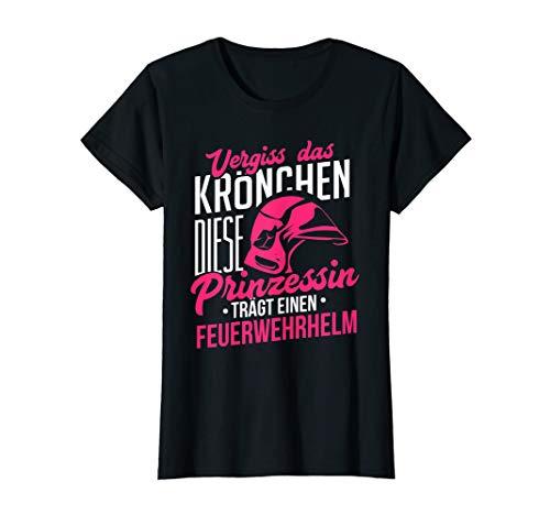 Vergiss Krönchen Prinzessin Feuerwehrhelm Feuerwehrfrau T-Shirt