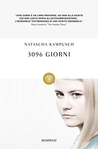3096 giorni (Tascabili Vol. 1205) (Italian Edition)
