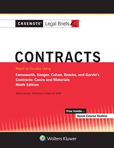 Casenote Legal Briefs for Contracts Keyed to Farnsworth, Sanger, Cohen, Brooks, and Garvin (Casenote Legal Briefs Series) (English Edition)