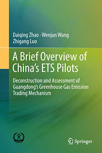 A Brief Overview of China's ETS Pilots: Deconstruction and Assessment of Guangdong's Greenhouse