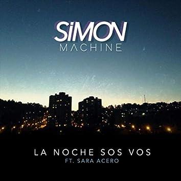 La Noche Sos Vos (feat. Sara Acero)