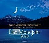 Das Mondjahr 2020: Wandkalender mit Fotos von Gerhard Eisenschink - Das Original - Johanna Paungger