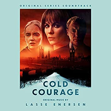 Cold Courage (Original Series Soundtrack)