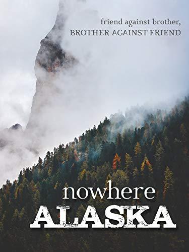 nowhere, Alaska