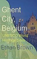 Ghent City, Belgium