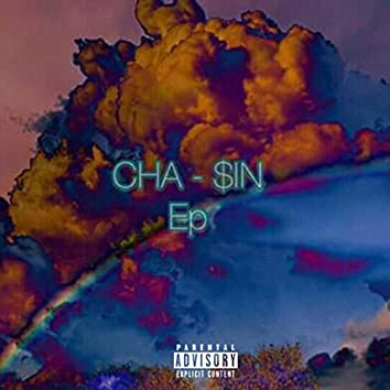 CHA-$in EP