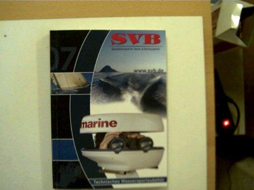 SVB - Spezialversand für Yacht- und Bootszubehör 2007,