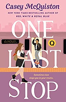 One Last Stop by [Casey McQuiston]