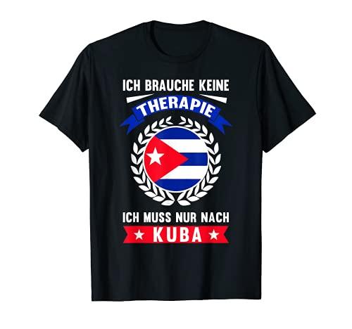 Lustiges Kuba Cuba Karibik Reise Urlaub Ferien Geschenk T-Shirt