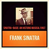 Sinatra-basie: An Historic Musical First (feat. Count Basie and His Orchestra)