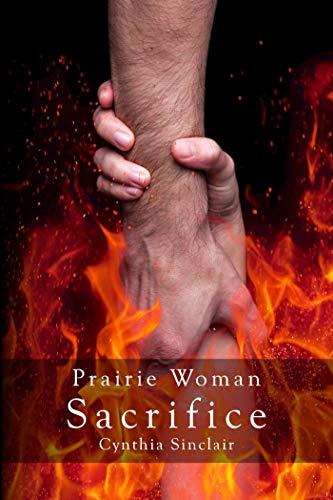 Prairie Woman Sacrifice: A Prairie Woman Undercover Novel (English Edition)