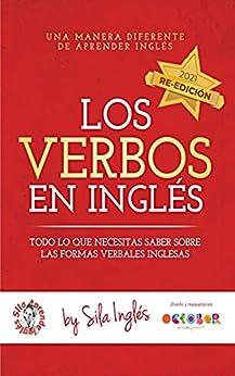 Los verbos en inglés: Todo lo que necesitas saber sobre las formas verbales inglesas PDF EPUB Gratis descargar completo