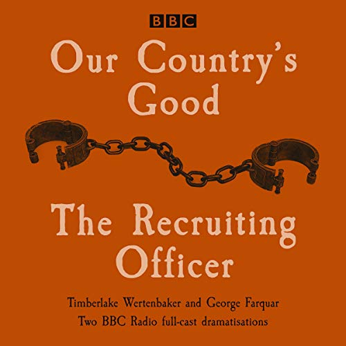 Our Country's Good and the Recruiting Officer cover art