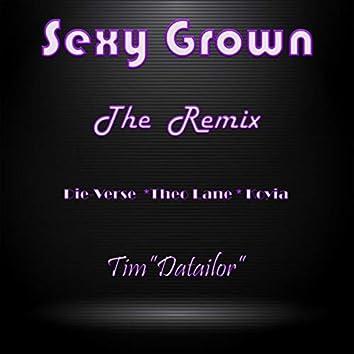 Sexy Grown (Remix) [feat. Theo Lane, Die-Verse & Koyia]