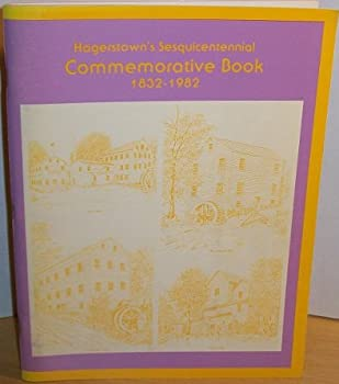 Paperback Hagerstown's Sesquicentennial Commemorative Book 1832 - 1982 Book