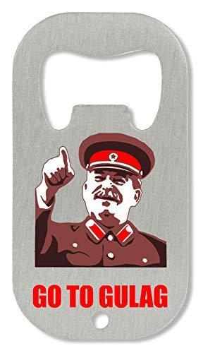 Shut Up Go to Gulag Meme Flaschenöffner