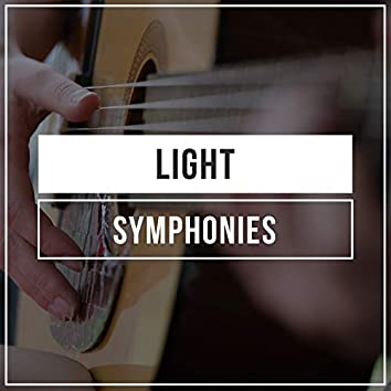 # Light Symphonies