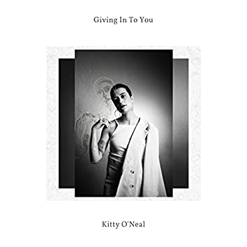Giving in to You