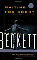 Waiting for Godot - English: A Tragicomedy in Two Acts (Beckett, Samuel)