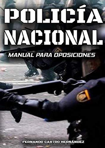 Policía Nacional - Manual para oposiciones