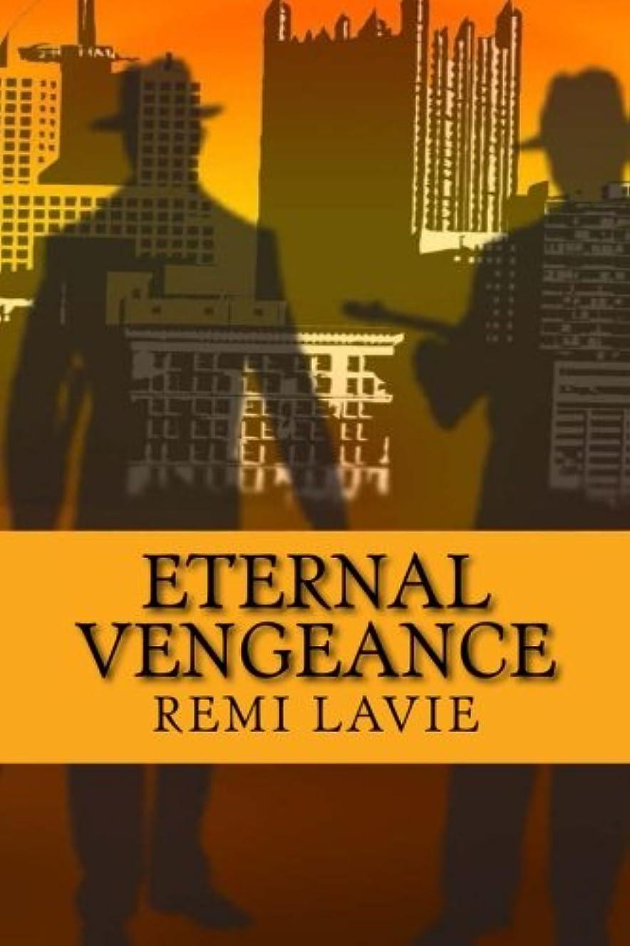 権利を与える不格好振幅Eternal Vengeance