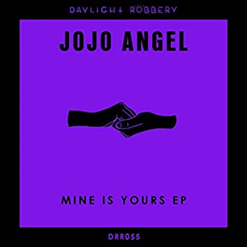 Mine Is Yours EP