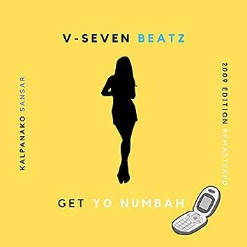 Get Yo Numbah (Kalpanako Sansar)
