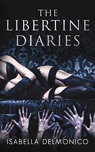 The Libertine Diaries