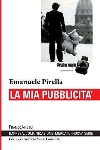 La mia pubblicità (Italian Edition)