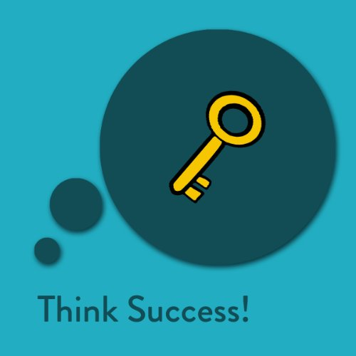 Think Success! Affirmations for Success Titelbild