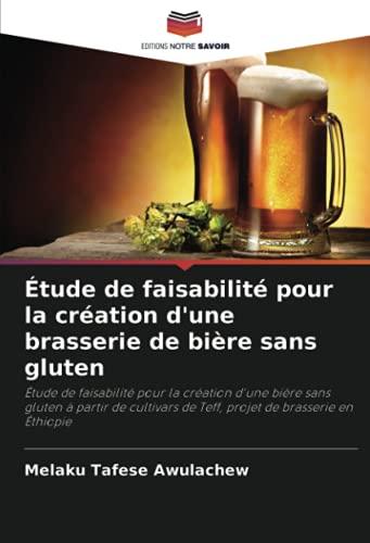 Étude de faisabilité pour la création d'une brasserie de bière sans gluten