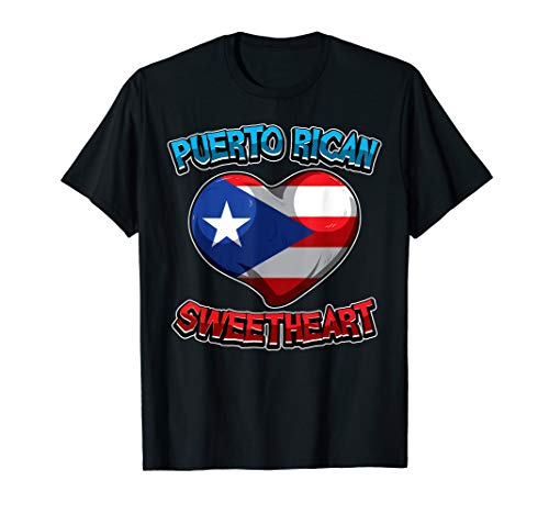 Puerto Rican Sweetheart - Puerto Rico Flag - Heart Love T-Shirt