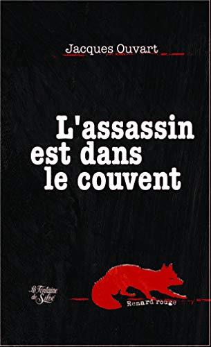 L'Assassin est dans le couvent