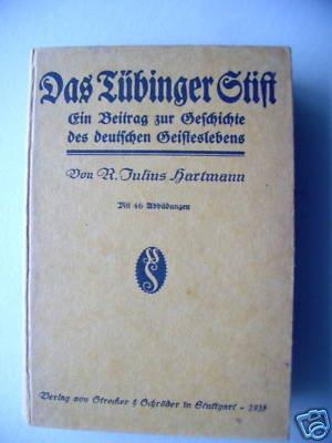 Das Tübinger Stift 1918 Beitrag Geschichte Geistesleben
