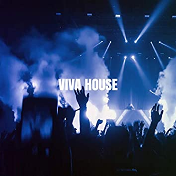 Viva House