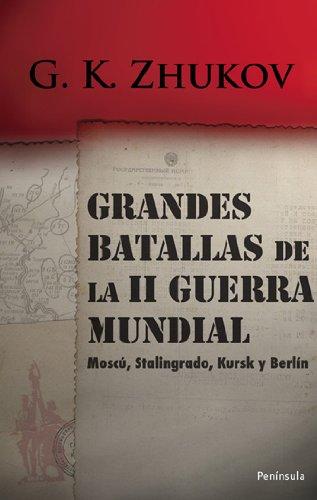 Grandes batallas de la II Guerra Mundial: Moscú, Stalingrado, Kursk y Berlín (ATALAYA)