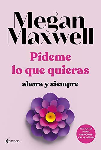 Pídeme Lo Que Quieras Ahora Y Siempre Spanish Edition Ebook Maxwell Megan Amazon De Kindle Shop