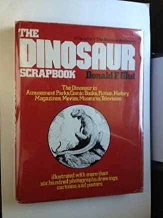 The Dinosaur Scrapbook by Donald F. Glut (1980-09-26)