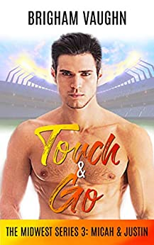 Touch & Go (The Midwest Series Book 3) by [Brigham Vaughn, Sally Hopkinson]