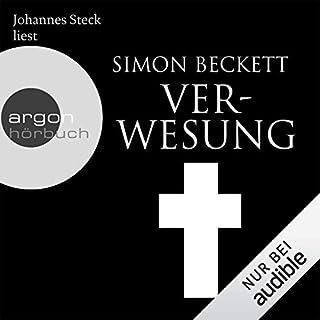 Verwesung     David Hunter 4              Autor:                                                                                                                                 Simon Beckett                               Sprecher:                                                                                                                                 Johannes Steck                      Spieldauer: 10 Std. und 25 Min.     1.809 Bewertungen     Gesamt 4,5